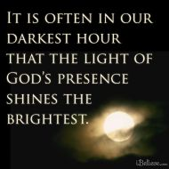 Gods presence shines brightest
